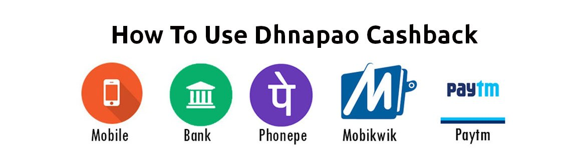 how to use Dhanpao Cashback